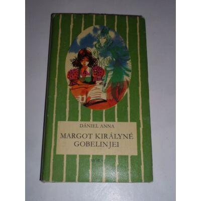 Dániel Anna - Margot királyné gobelinjei - Csíkos könyvek