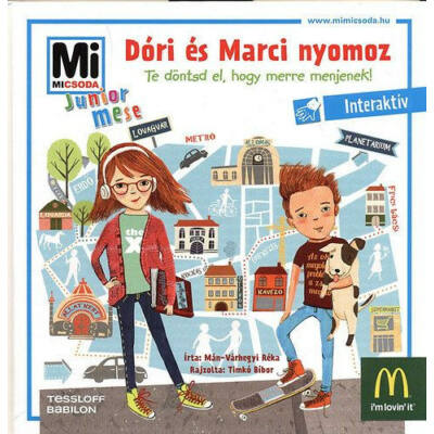 Dóri és Marci nyomoz - Te döntsd el, hogy merre menjek!