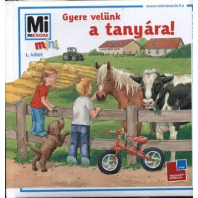 Mi Micsoda Mini - Gyere velünk a tanyára!