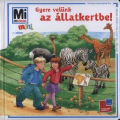 Gyere velünk az állatkertbe! · Birgit Bondarenko