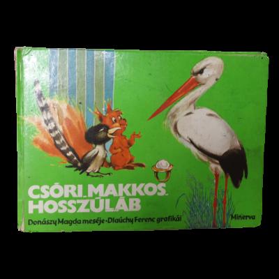Csóri, Makkos, Hosszúláb - retro mesekönyv
