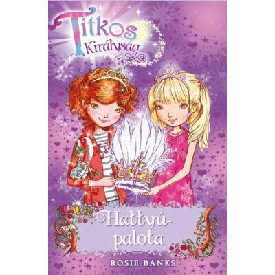 Rosie Banks: Hattyú-palota - Titkos királyság 14.